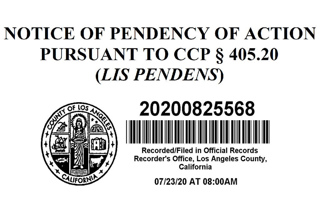 Lis Pendens Notice of Pendency of Action Pending Action California Attorney Lawyer